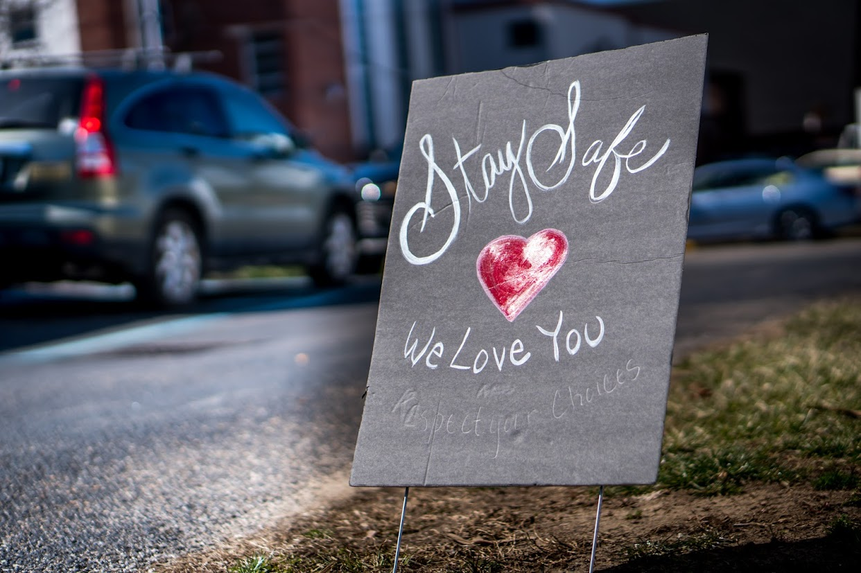 Sign: Stay safe, we love you
